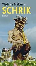 Schrik roman by Vladimir Makanin