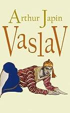 Vaslav roman by Japin