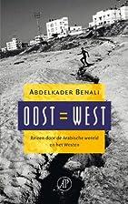 Oost = West reizen door de Arabische wereld…