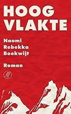 Hoogvlakte by Naomi Rebekka Boekwijt
