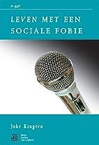 Leven met een sociale fobie by Joke Kragten