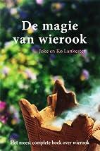 De magie van wierook by Joke Lankester