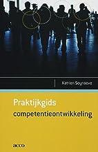 Praktijkgids competentieontwikkeling by…
