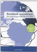 Basisboek consolidatie (Met toepassingen in…