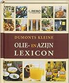 Dumonts kleine Olie & azijn lexicon / druk 1…