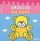 Grodico au dodo by Ballon
