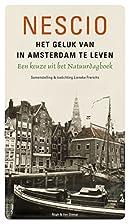 Het geluk van in Amsterdam te leven een…