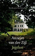 Jagtlust by Annejet van der Zijl
