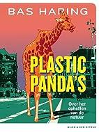 Plastic panda's : over het opheffen van de…