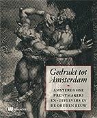 Gedrukt tot Amsterdam Amsterdamse…