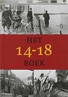 Het 14-18 boek : de kleine Belgen in de…