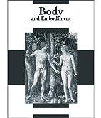 Body and embodiment in Netherlandish art =…