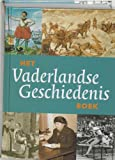 Brood, P.: Het Vaderlandse Geschiedenis Boek