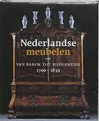 Nederlandse meubelen : van barok tot…
