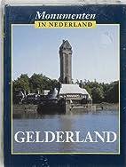 Monumenten in Nederland. Gelderland by…