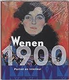 Wien 1900 : der Blick nach innen by Edwin…