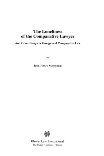 the-loneliness-of-the-comparative-lawyer-and-other-essays-in-foreign-and-comparative-law