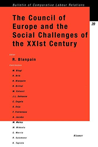 the-council-of-europe-and-the-social-challenges-of-the-xxist-century-bulletin-of-comparative-labour-relations-series-set