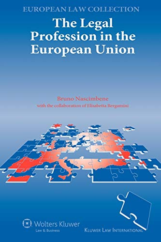 the-legal-profession-in-the-european-union-kluwer-european-law-collection