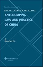 Anti-dumping Law and Practice of China…