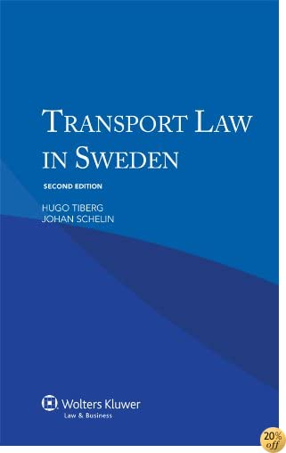 Transport Law in Sweden - Second Edition