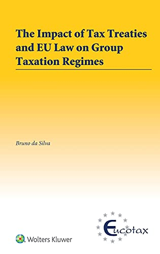 the-impact-of-tax-treaties-and-eu-law-on-group-taxation-regimes-eucotax-on-european-taxation