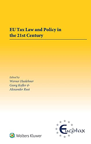 eu-tax-law-and-policy-in-the-21st-century-eucotax-series-on-european-taxation