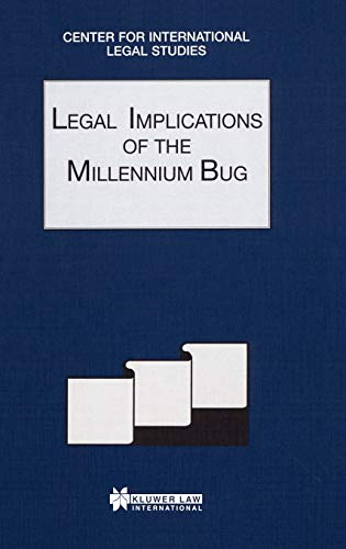 legal-implications-of-the-millennium-bug-comparative-law-yearbook-of-international-business-comparative-law-yearbook-volume-21a