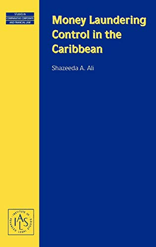 money-laundering-control-in-the-caribbean-studies-in-comparative-corporate-and-financial-law-studies-in-comparative-corporate-and-financial-law-v-16