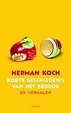 Korte geschiedenis van het bedrog by Herman…