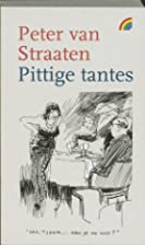 Pittige tantes by Peter van Straaten