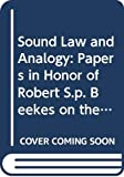 Lubotsky, Alexander: Sound Law and Analogy: Papers in Honor of Robert S.P. Beekes on the Occasion of His 60th Birthday