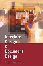 Interface Design & Document Design. by Piet…