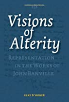 Visions of Alterity: Representation in the…