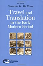 Travel and Translation in the Early Modern…