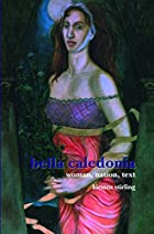 Bella Caledonia: Woman, Nation, Text.…