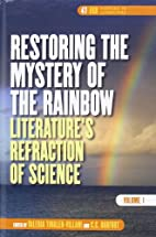 Restoring the Mystery of the Rainbow:…