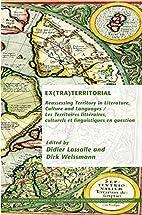 Ex(tra)Territorial: Reassessing Territory in…