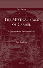 The mystical space of Carmel : a commentary…