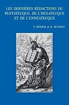 Les Dernieres Redactions Du Pentateuque, De…