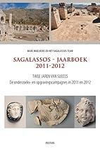 Sagalassos - Jaarboek 2011-2012 (Dutch…