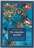 De emotiemarkt by Susanne Piët