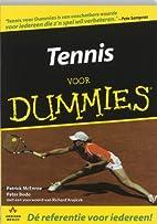 Tennis voor dummies by Patrick McEnroe