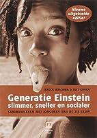 Generatie Einstein / 2008 by Inez Groen