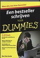 Een bestseller schrijven voor dummies by…