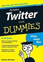 De kleine Twitter voor dummies by Marloes…
