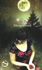 Morgenrood by Nicole Baart