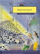 Meesterwerk by Anita van den bogaart