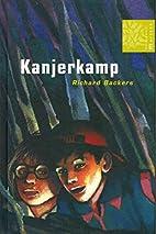 Kanjerkamp by Richard Backers