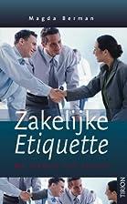 Zakelijke etiquette: de sleutel tot succes…